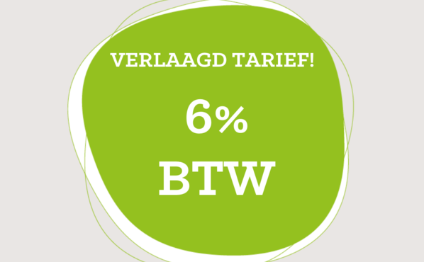 Verlaagd tarief: 6% BTW!